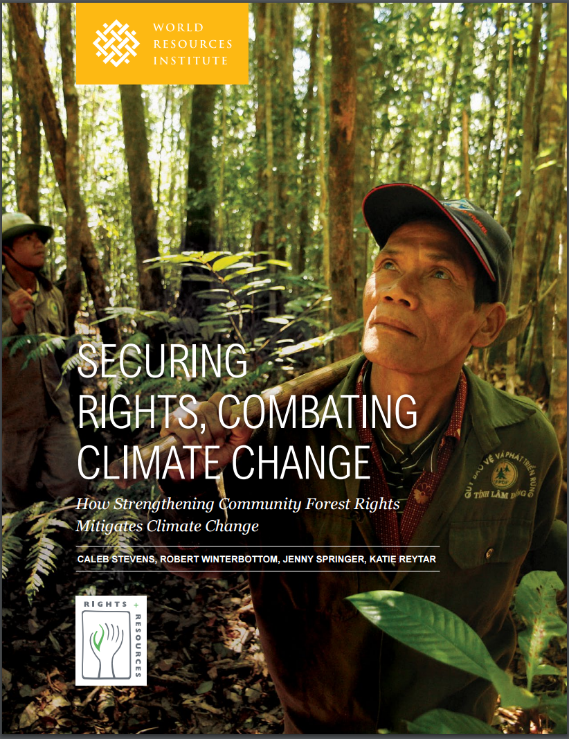 Securing Rights, Combating Climate Change - Rights + Resources